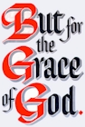 The Grace of God Saves Us